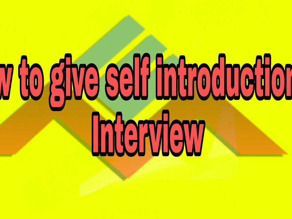 how to give self introduction in an interview
