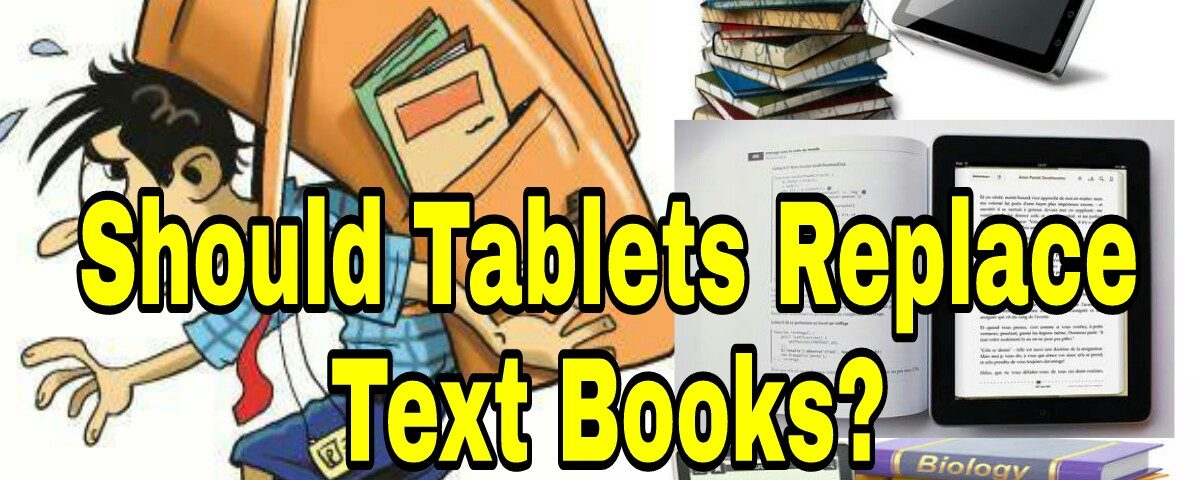 Should Tablets replace Text books?