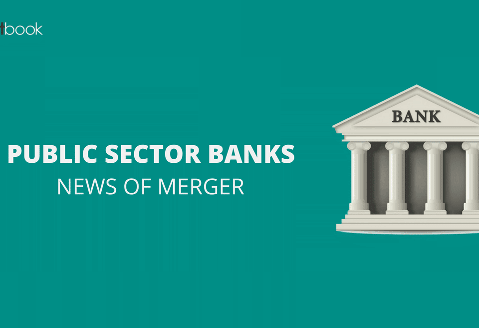 Merger of PSU banks – Is it really necessary?