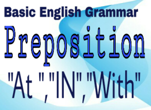 Basic English Grammar -Usage of Prepositions