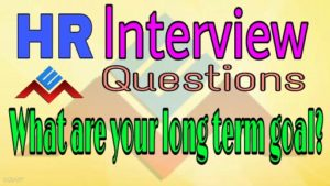 what are your long term goals or career plans best answer