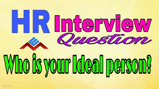 Who is your ideal person interview question