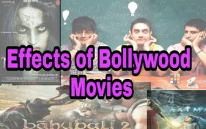 Effects of Bollywood Movies