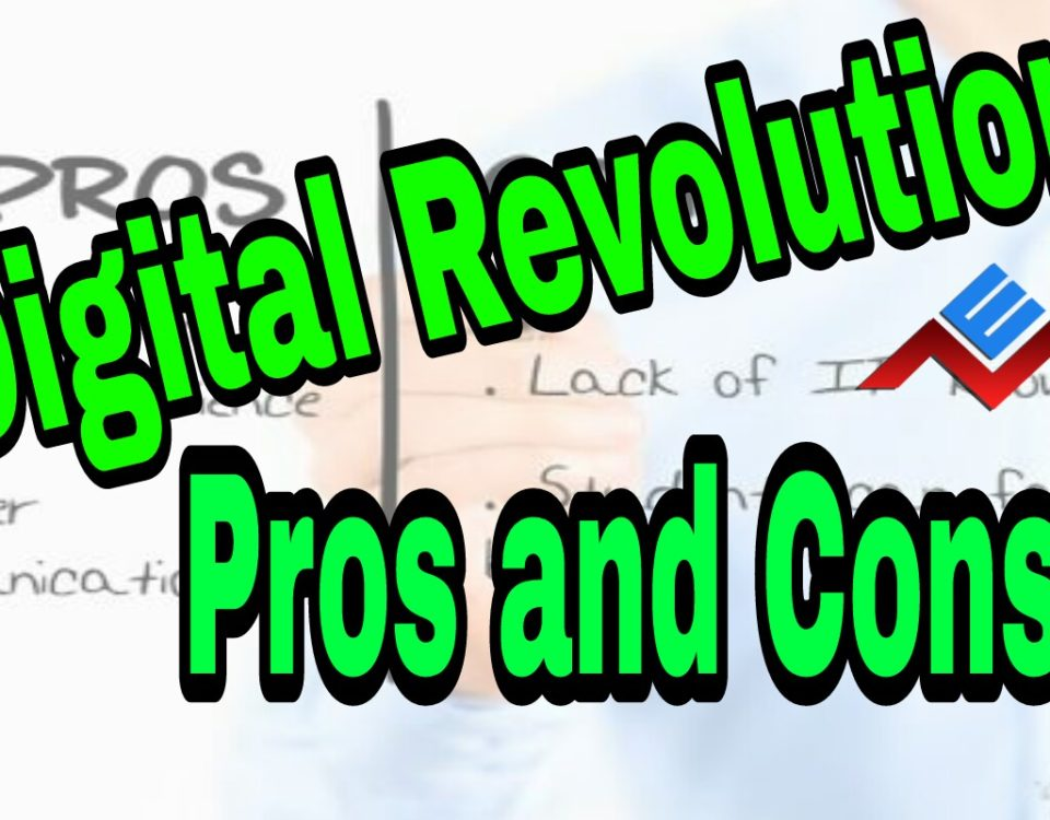 Digital Revolution: Pros and Cons