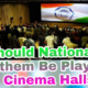 Should National Anthem Be Played In Movie Theaters