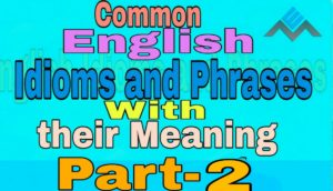 common english idioms and phrases part-2